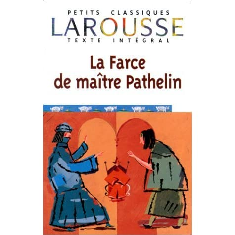 La farce de ma tre pathelin by anonymous reviews for Farcical writings