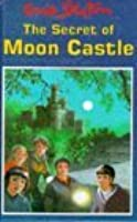 The Secret Of Moon Castle (The Secret Series, #5)