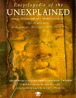 Encyclopedia of the Unexplained: Magic, Occultism & Parapsychology