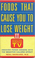 Foods That Can Cause You To Lose Weight Ii: While You Watch Tv
