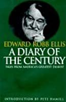 A Diary Of The Century: Tales By America's Greatest Diarist