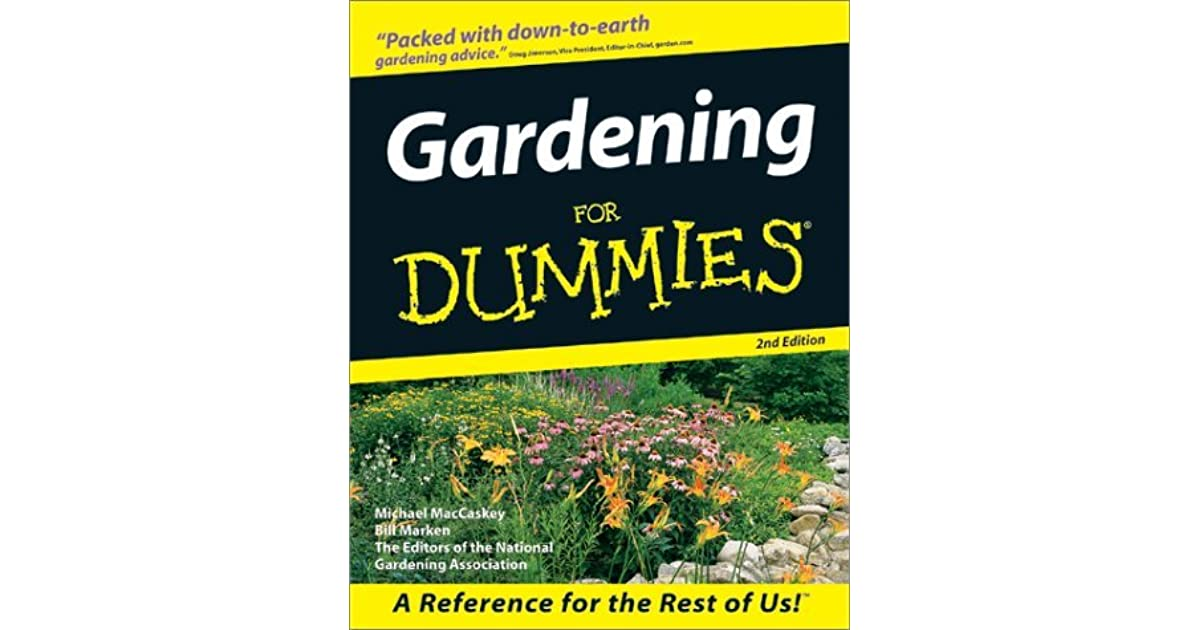 Gardening for dummies by michael maccaskey reviews for Landscaping for dummies