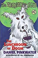 The Lunchroom of Doom: Ready-For-Chapters #2 (Werewolf Club Ready for Chapters (Hardcover))