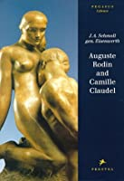 Auguste Rodin And Camille Claudel (Pegasus Libraryeries)