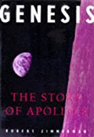 Genesis: The Story of Apollo 8: The First Manned Flight to Another World
