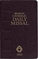 Daily Roman Missal 1962 Illustrated Edition