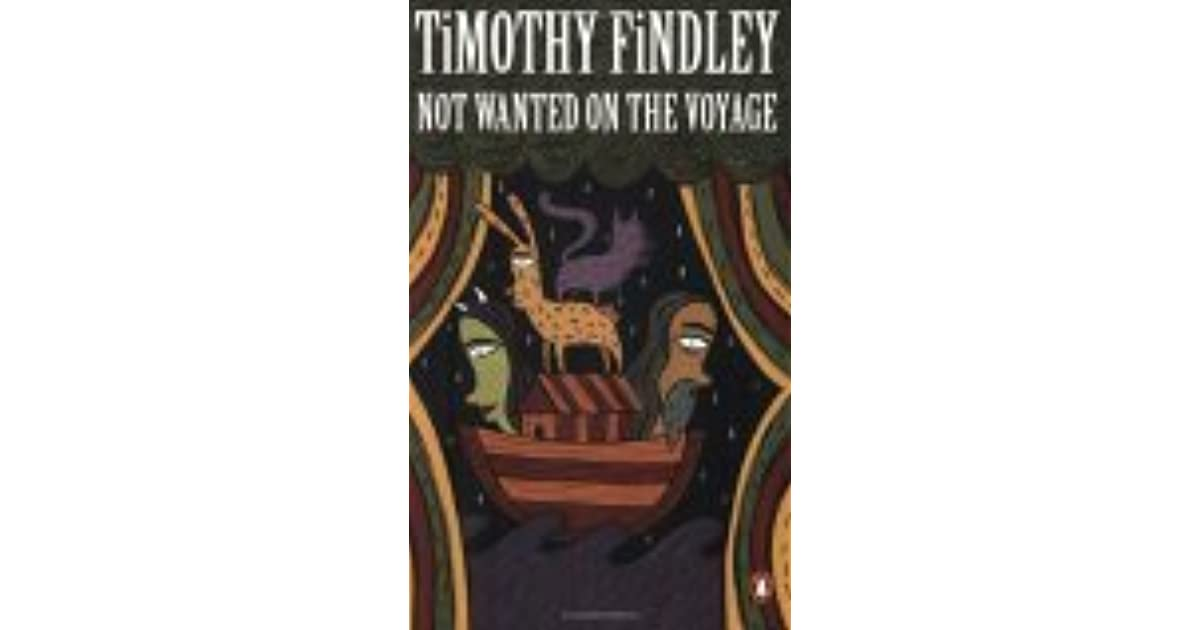 timothy findley s novel not wanted voyage The paperback of the pilgrim: a novel by timothy findley at barnes not wanted on the voyage timothy findley's pilgrim is a spellbinding novel abouth truth.