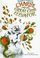 Charlie and the Great Glass Elevator (Charlie and the Chocolate Factory, #2)