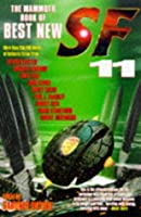 The Mammoth Book Of Best New SF 11