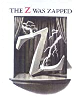 Z Was Zapped: A Play in Twenty-Six Acts