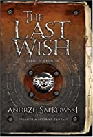 The Last Wish (The Witcher, #1)