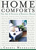 Home Comforts: The Art and Science of Keeping House