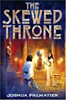 The Skewed Throne (Throne of Amenkor, Book 1)