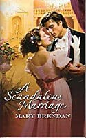A Scandalous Marriage (Harlequin Historical Subscription, #210)