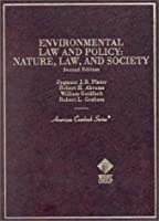 Environmental Law And Policy: Nature, Law, And Society