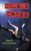 Double Cross (Chloe & Levesque, #3)