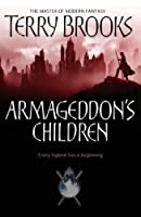Armageddon's Children (Genesis Of Shannara 1)