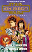 The Lost Ones (Star Wars: Young Jedi Knights, #3)