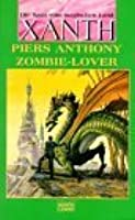 Zombie-Lover (Xanth, #22)