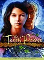 The Tenth Power: The Chanters of Tremaris Trilogy, Book III