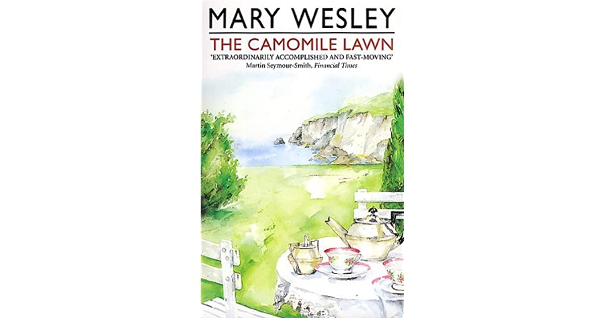 The Camomile Lawn By Mary Wesley Reviews Discussion border=