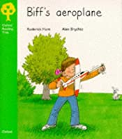 Biff's Aeroplane (Oxford Reading Tree, Stage 2, More Stories)