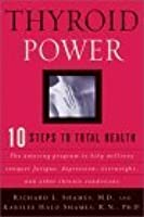 Thyroid Power: 10 Steps to Total Health