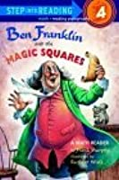 Ben Franklin and the Magic Square (Step Into Reading: A Step 4 Book)