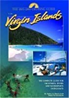 The Cruising Guide To The Virgin Islands: A Complete Guide For Yachtsmen, Divers And Watersports Enthusiasts