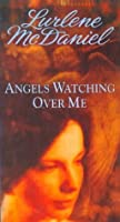 Angels Watching Over Me (Angels, #1)