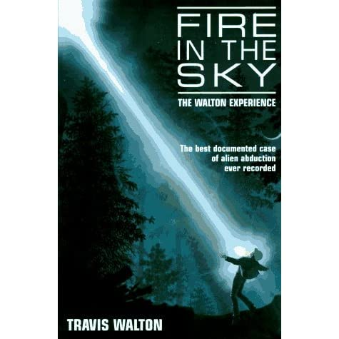 fire in the sky the walton experience by travis walton reviews discussion bookclubs lists. Black Bedroom Furniture Sets. Home Design Ideas