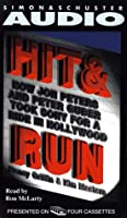 Hit & Run: How Jon Peters and Peter Guber Took Sony for a Ride in Hollywood