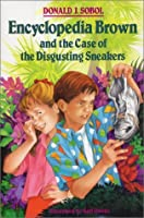 Encyclopedia Brown and the Case of the Disgusting Sneakers (Encyclopedia Brown, #18)