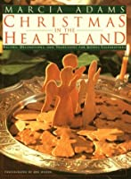 Marcia Adams' Christmas in the Heartland