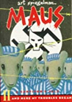 Maus: A Survivor's Tale Part 2: And Here My Troubles Began (Penguin Graphic Fiction)