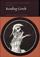 Reading Greek: Grammar, Vocabulary and Exercises