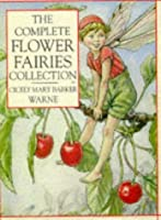 The Complete Flower Fairies Collection (Flower Fairies Series)