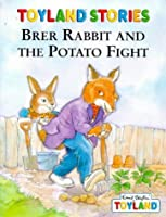 Brer Rabbit And The Potato Fight