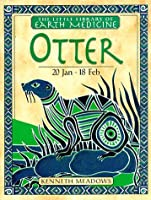 Otter (Little Library of Earth Medicine)