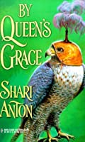 By Queen's Grace (Wilmont Family, #3)