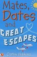 Mates, Dates and Great Escapes (Mates, Dates, #9)