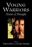 Young Warriors: Stories of Strength