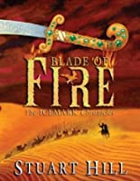 Blade of Fire (Chronicles of Icemark) (Icemark Chronicles)
