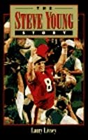 The Steve Young Story