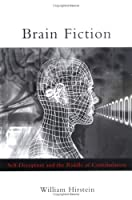 Brain Fiction: Self Deception And The Riddle Of Confabulation