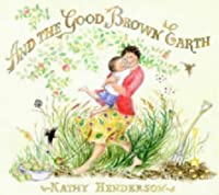 And The Good Brown Earth