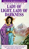 Lady of light, lady of darkness.