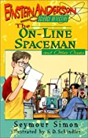 The On-Line Spaceman and Other Cases (Einstein Anderson)