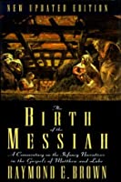 The Birth of the Messiah (Bible Reference Library)