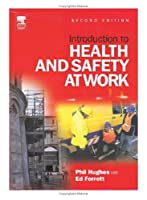 Introduction to Health and Safety at Work: The Handbook for Students on NEBOSH and Other Introductory H and S Courses